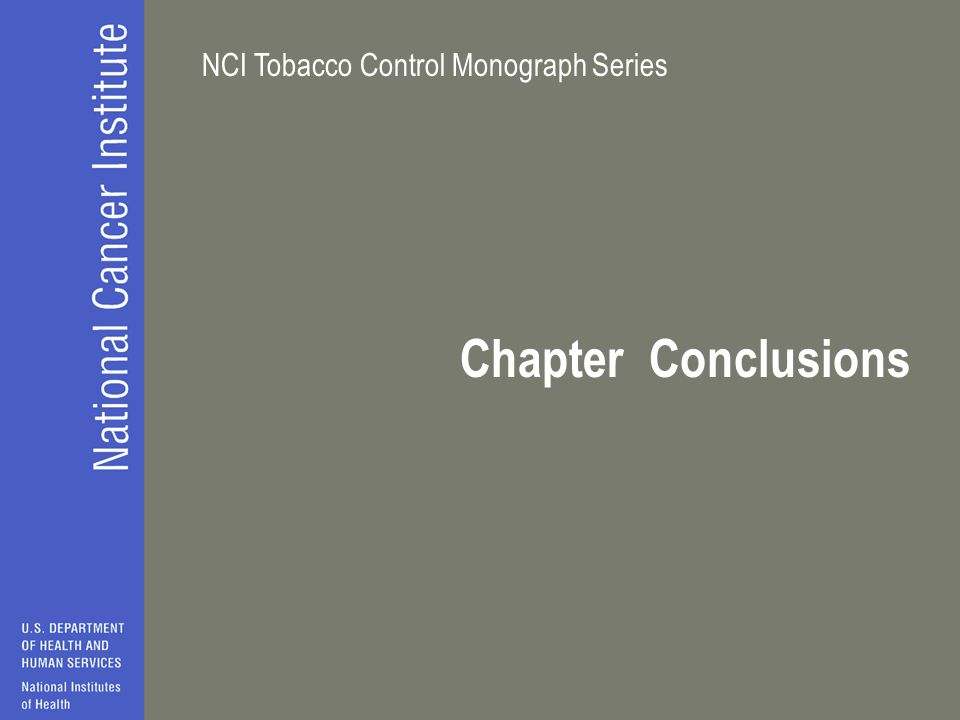 NCI Tobacco Control Monograph Series Chapter Conclusions