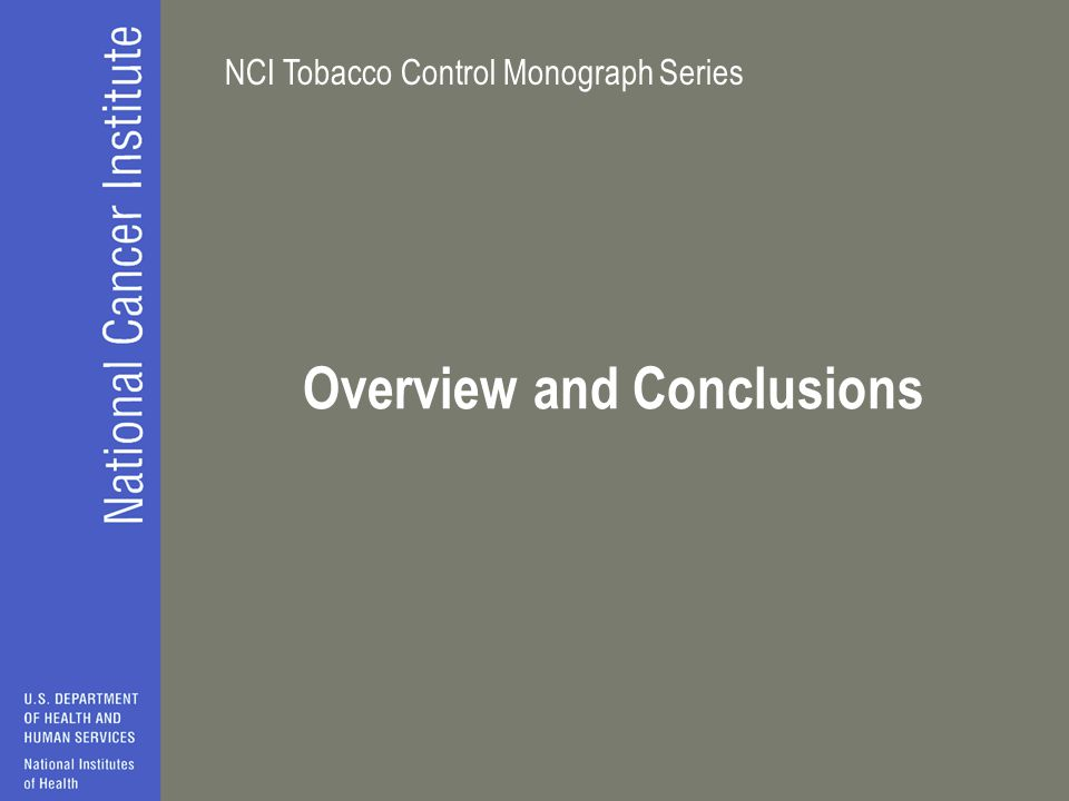 NCI Tobacco Control Monograph Series Overview and Conclusions