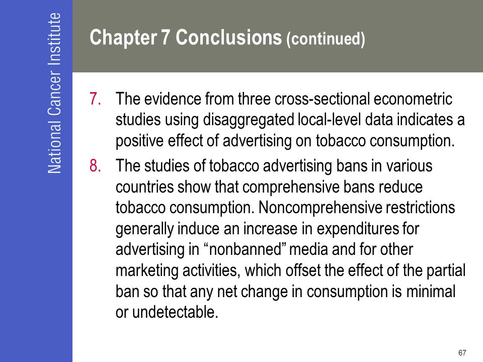 67 Chapter 7 Conclusions (continued) 7.The evidence from three cross-sectional econometric studies using disaggregated local-level data indicates a po