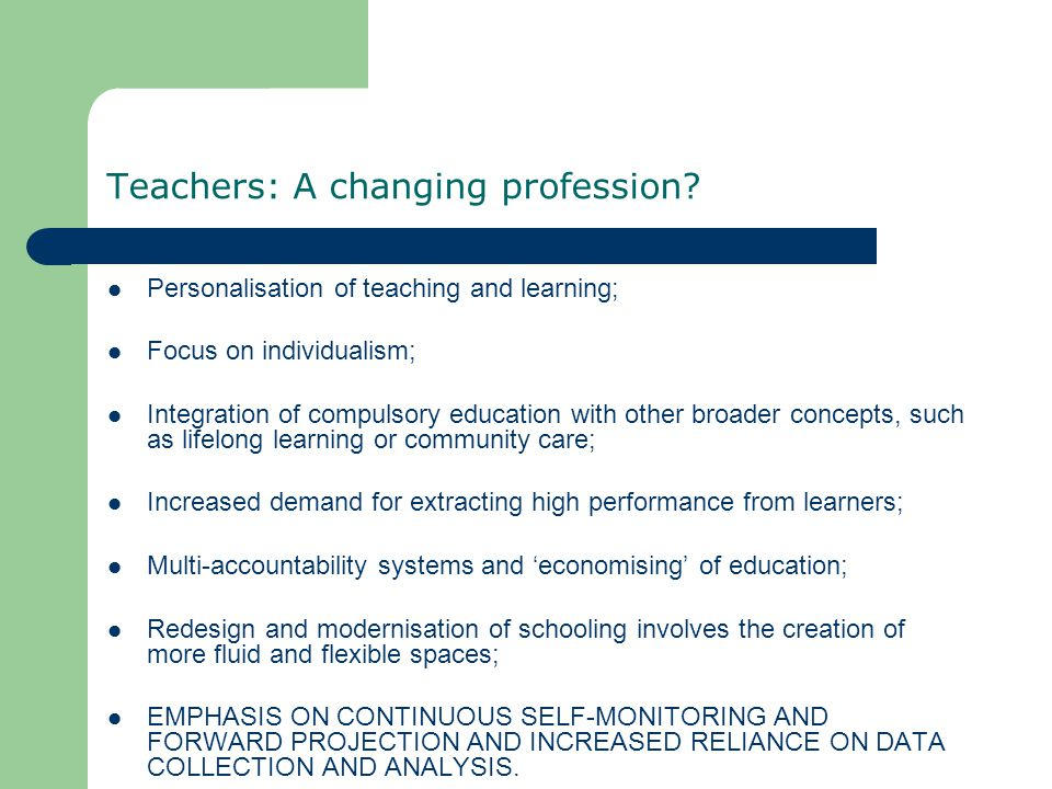 Teachers: A changing profession.