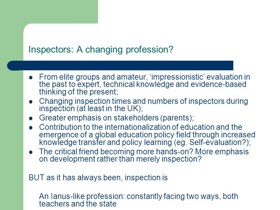 Inspectors: A changing profession.