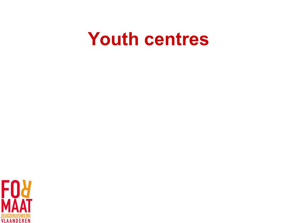Youth centres