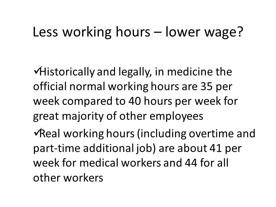 Less working hours – lower wage.