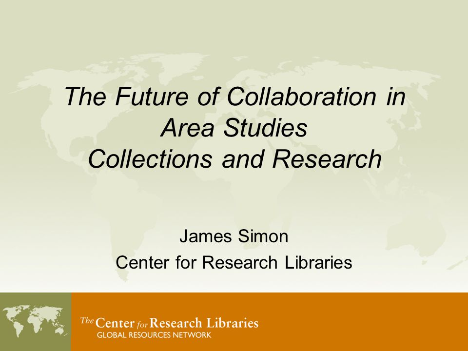Current Collaborations @ CRL (specific to Latin America) LAMP Latin Americanist Research Resources Project (LARRP) World Newspaper Archive – LAN Collection Building programs