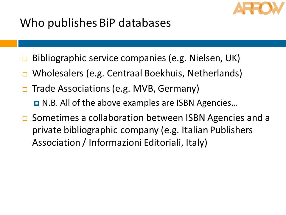 Who publishes BiP databases  Bibliographic service companies (e.g.