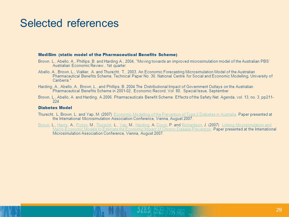29 Selected references MediSim (static model of the Pharmaceutical Benefits Scheme) Brown.