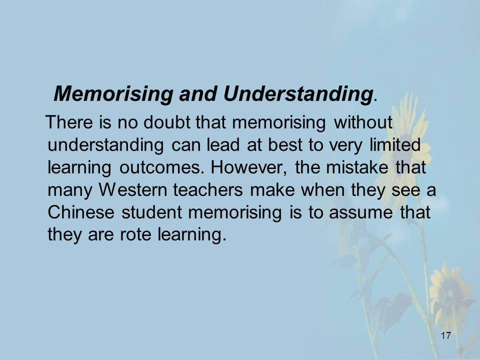 17 Memorising and Understanding.