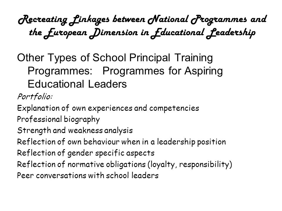 Recreating Linkages between National Programmes and the European Dimension in Educational Leadership Other Types of School Principal Training Programm