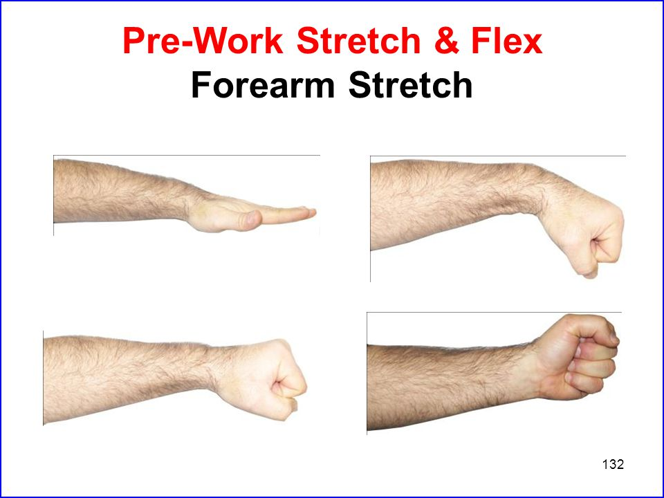 132 Pre-Work Stretch & Flex Forearm Stretch