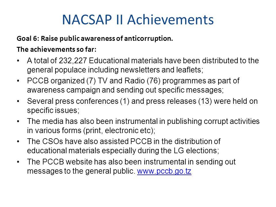 NACSAP II Achievements Goal 6: Raise public awareness of anticorruption.