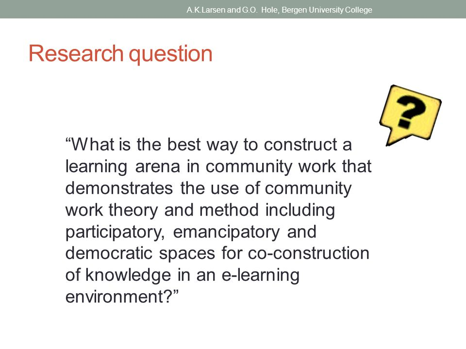 The Community Work course A.K.Larsen and G.O. Hole, Bergen University College