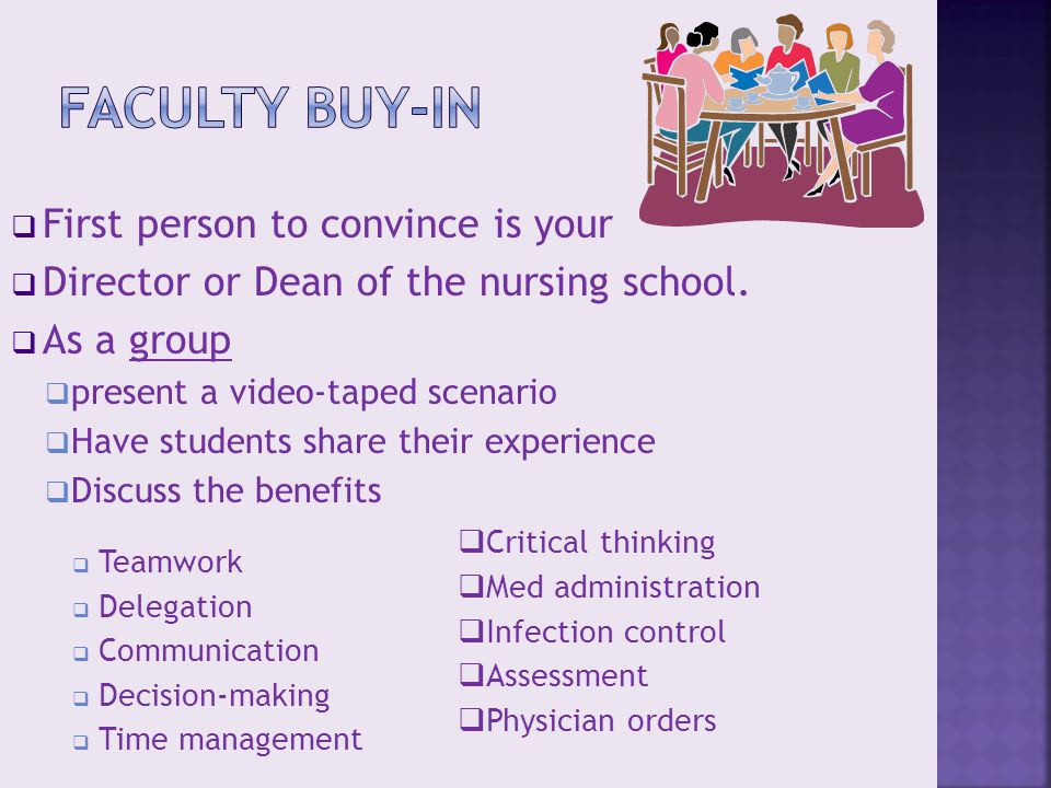 First person to convince is your  Director or Dean of the nursing school.