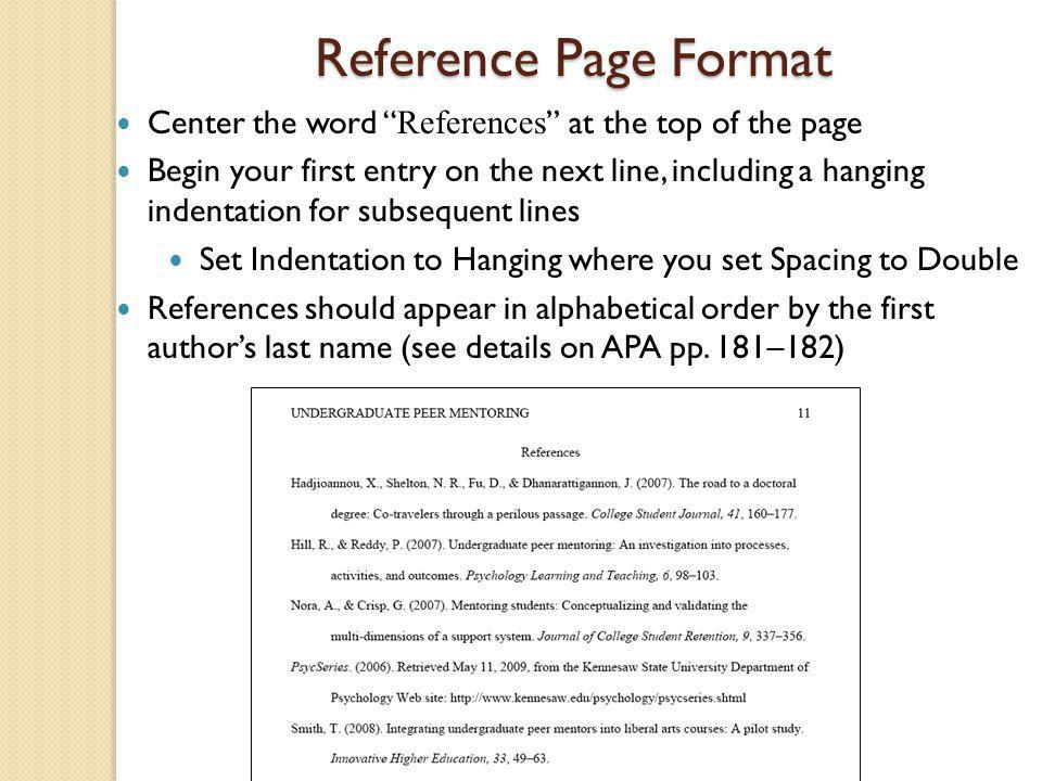 """Reference Page Format Center the word """" References """" at the top of the page Begin your first entry on the next line, including a hanging indentation f"""