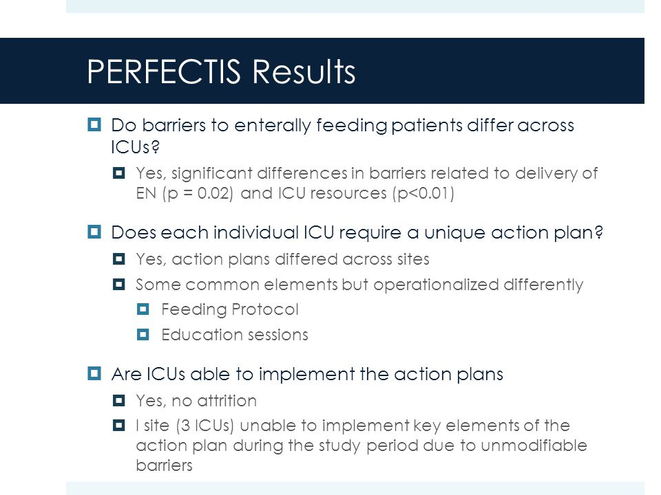 PERFECTIS Results  Do barriers to enterally feeding patients differ across ICUs.