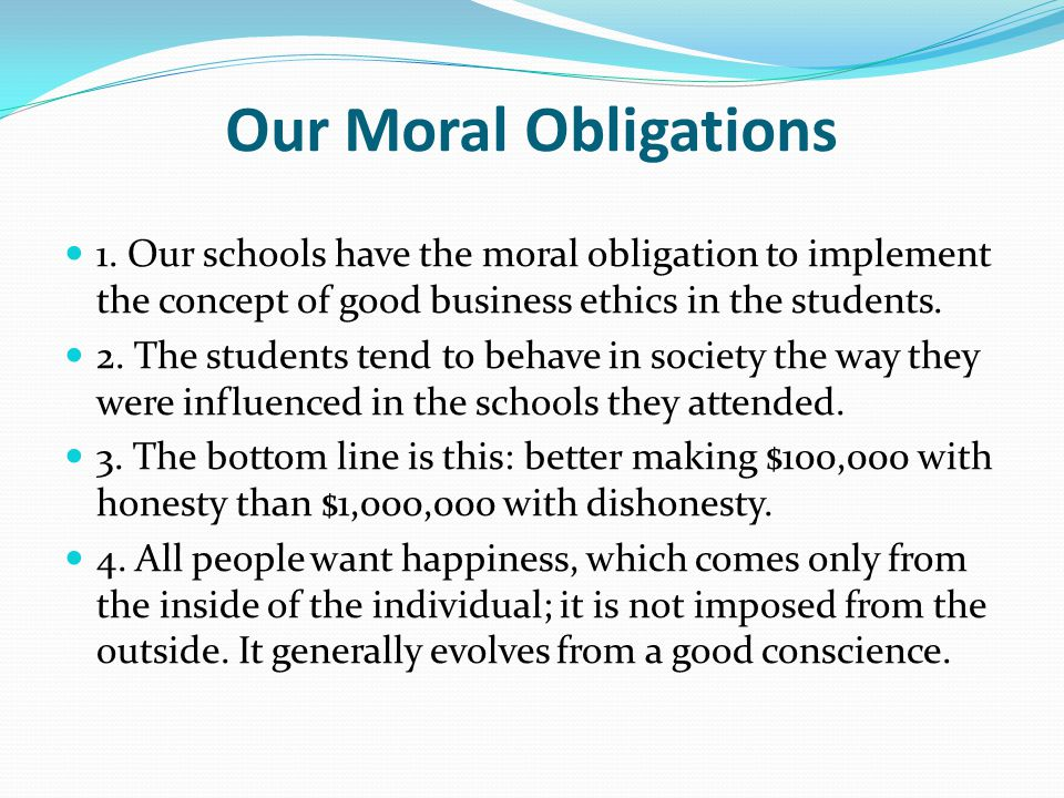 Our Moral Obligations 1.