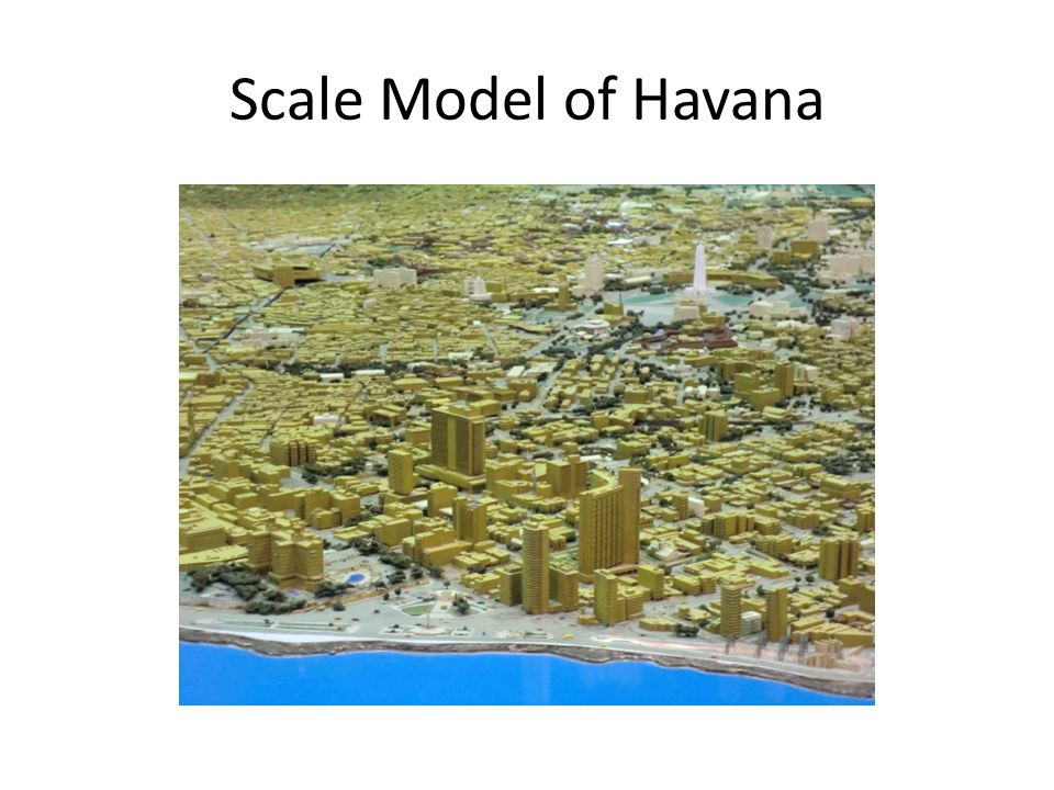 Scale Model of Havana