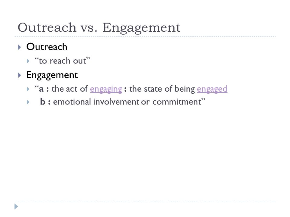 Outreach vs.