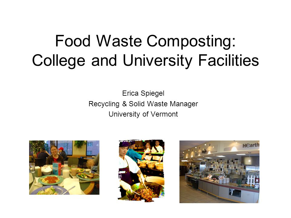 Don't Overlook the Details Don't overlook the small details, as these have big implications on contamination in the food waste residuals stream.