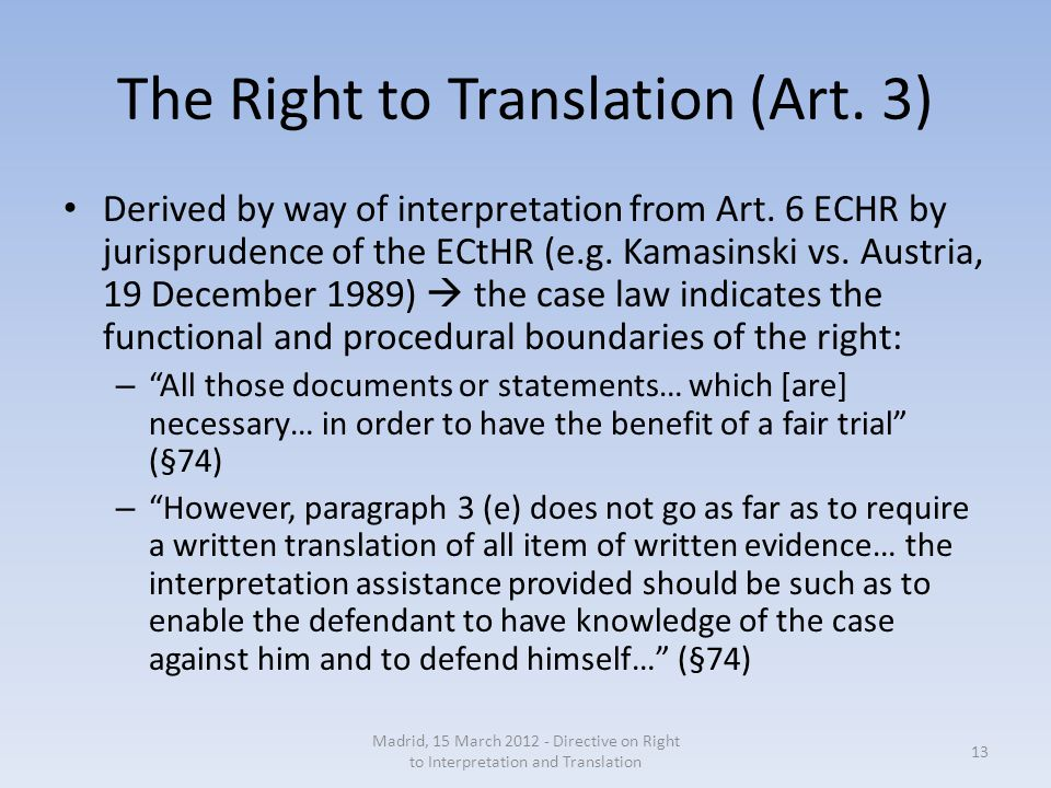 The Right to Translation (Art. 3) Derived by way of interpretation from Art.
