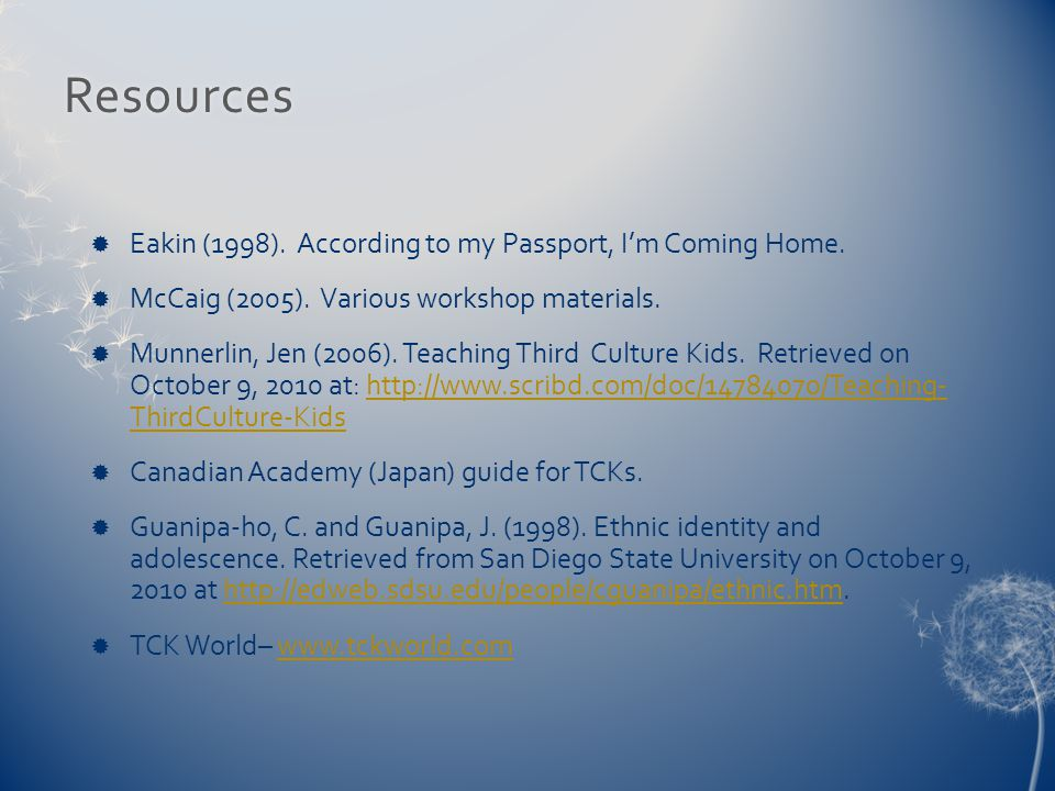 Resources  Eakin (1998).According to my Passport, I'm Coming Home.