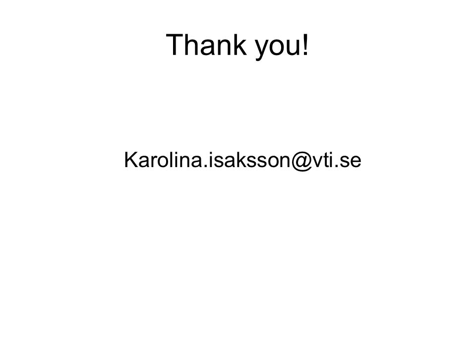 Thank you! Karolina.isaksson@vti.se