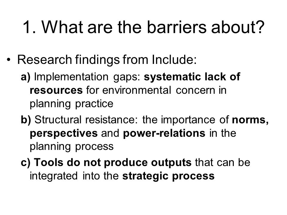 1. What are the barriers about.