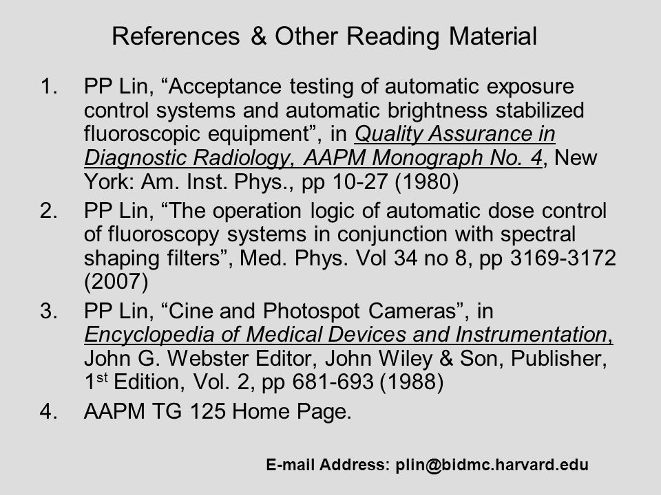 "1.PP Lin, ""Acceptance testing of automatic exposure control systems and automatic brightness stabilized fluoroscopic equipment"", in Quality Assurance"