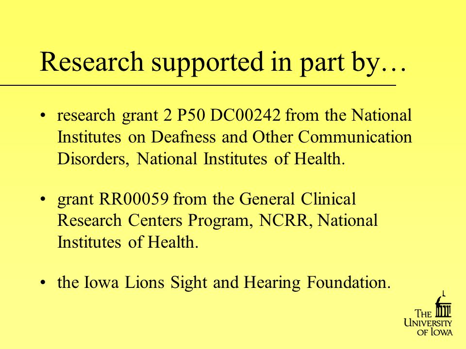 research grant 2 P50 DC00242 from the National Institutes on Deafness and Other Communication Disorders, National Institutes of Health.