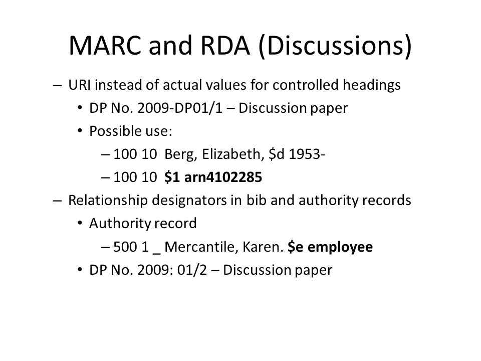MARC and RDA (Discussions) – URI instead of actual values for controlled headings DP No.