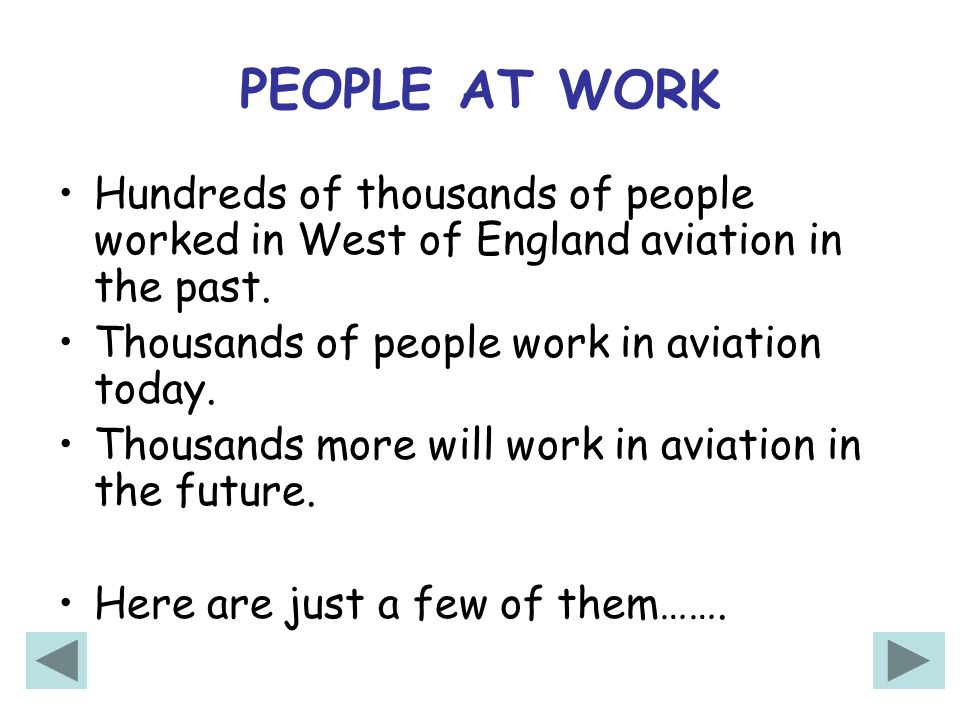 Hundreds of thousands of people worked in West of England aviation in the past.