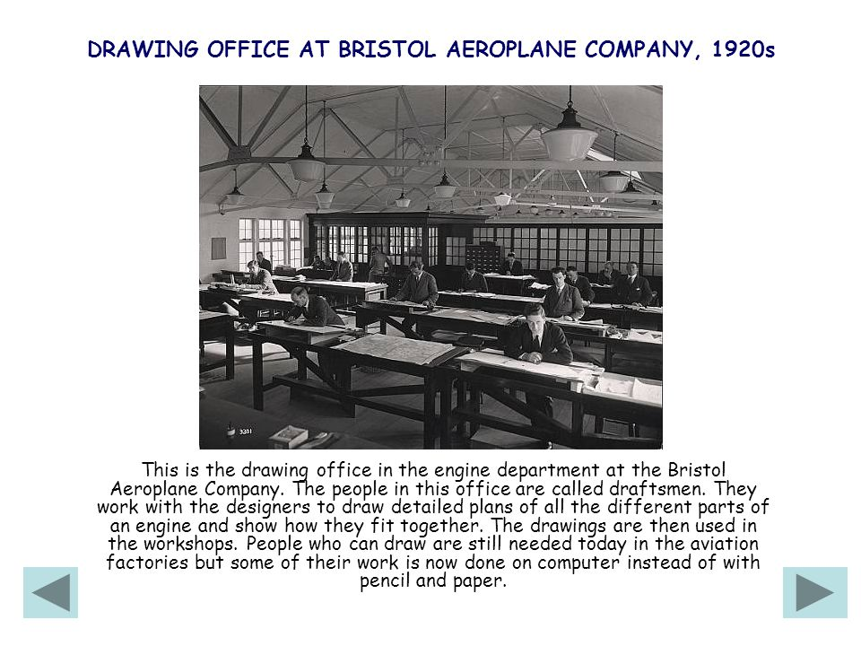 DRAWING OFFICE AT BRISTOL AEROPLANE COMPANY, 1920s This is the drawing office in the engine department at the Bristol Aeroplane Company.