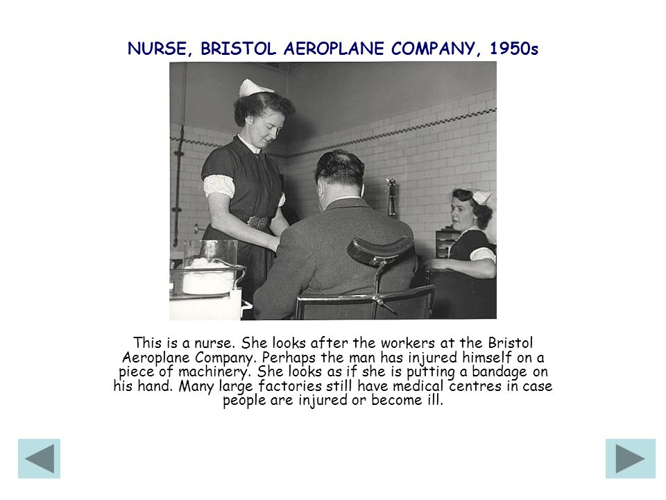 NURSE, BRISTOL AEROPLANE COMPANY, 1950s This is a nurse.