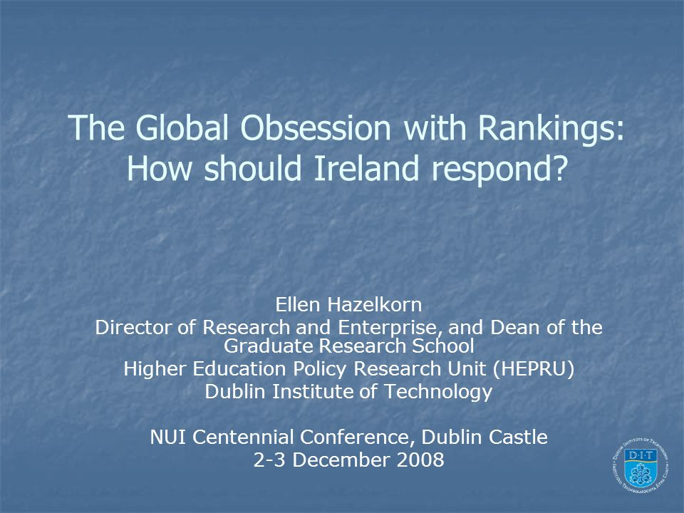 The Global Obsession with Rankings: How should Ireland respond.