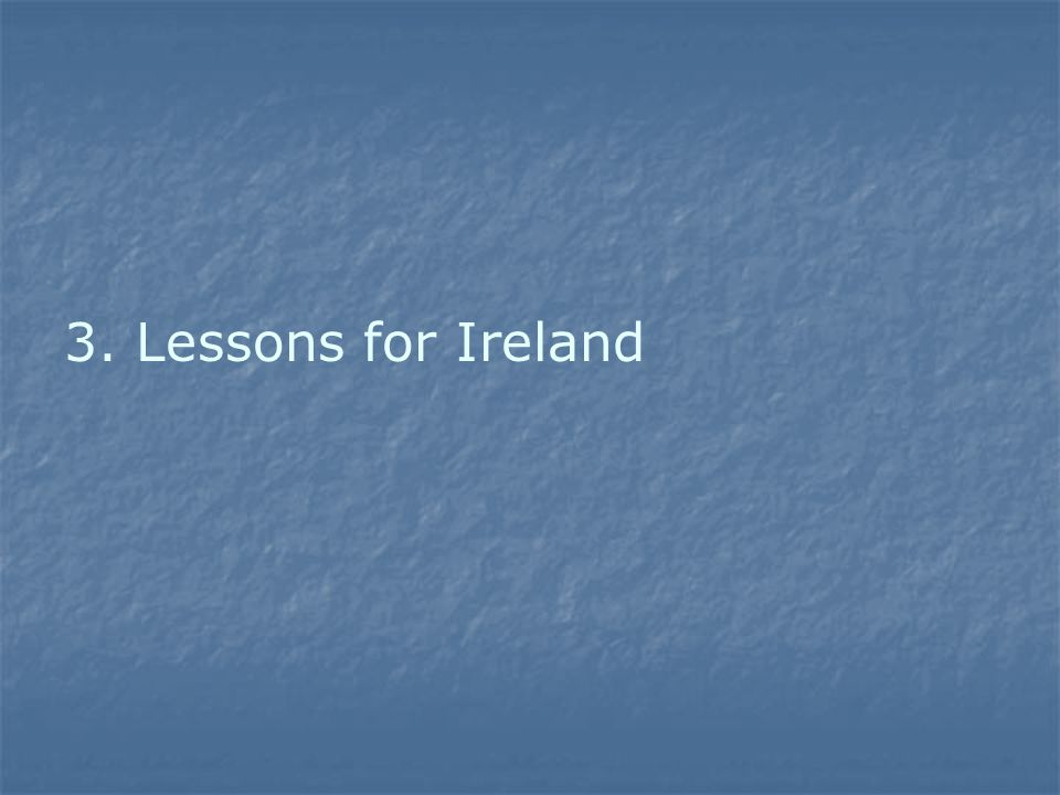 3. Lessons for Ireland