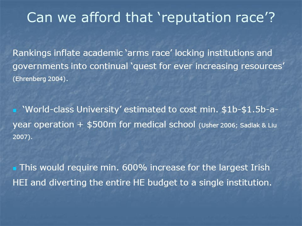 Can we afford that 'reputation race'.