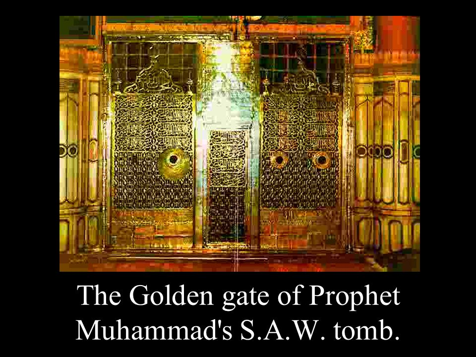 The Golden gate of Prophet Muhammad s S.A.W. tomb.