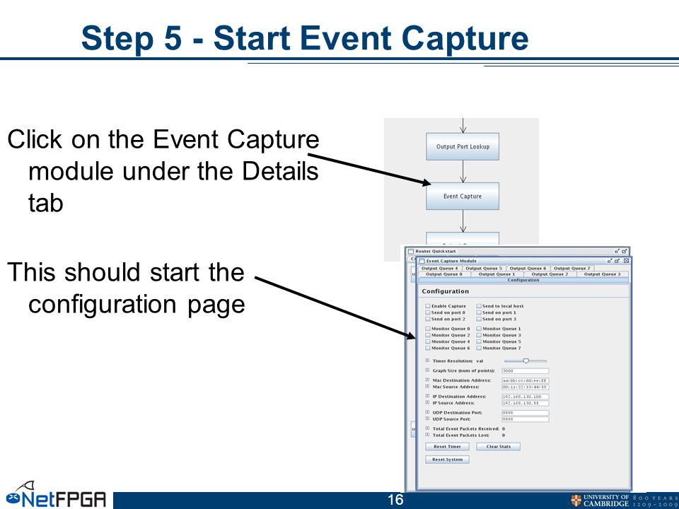 16 Step 5 - Start Event Capture Click on the Event Capture module under the Details tab This should start the configuration page