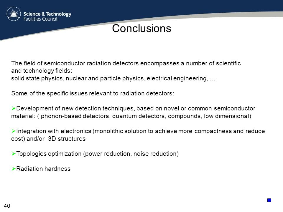 The field of semiconductor radiation detectors encompasses a number of scientific and technology fields: solid state physics, nuclear and particle phy