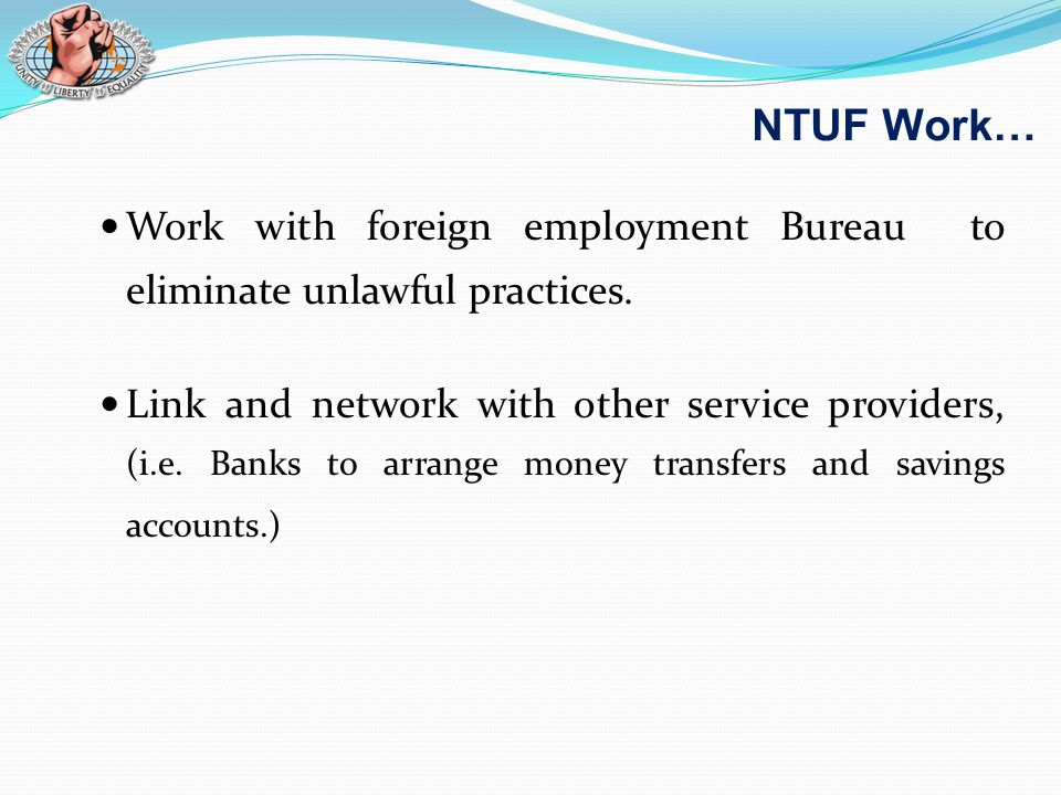 Work with foreign employment Bureau to eliminate unlawful practices.