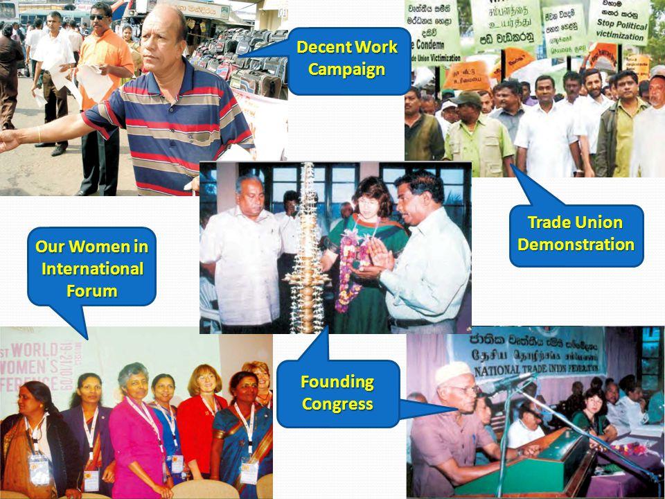 Our Women in International Forum Decent Work Campaign Trade Union Demonstration Founding Congress