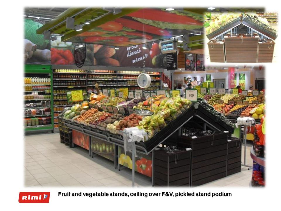 Fruit and vegetable stands, ceiling over F&V, pickled stand podium