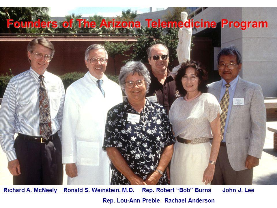 Founders of The Arizona Telemedicine Program Richard A.