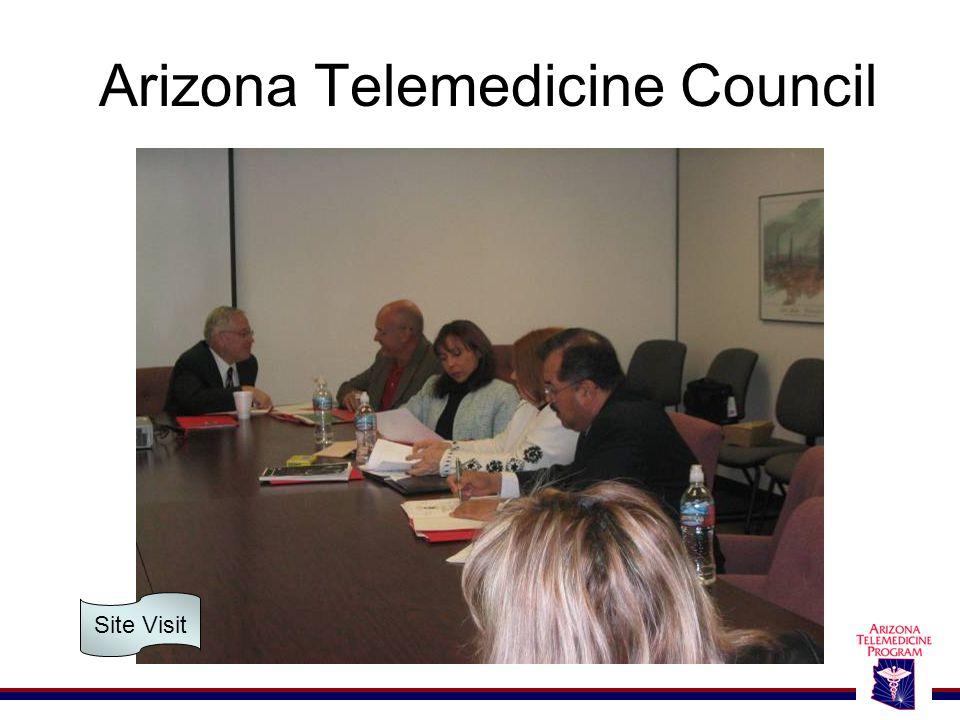 Arizona Telemedicine Council Site Visit
