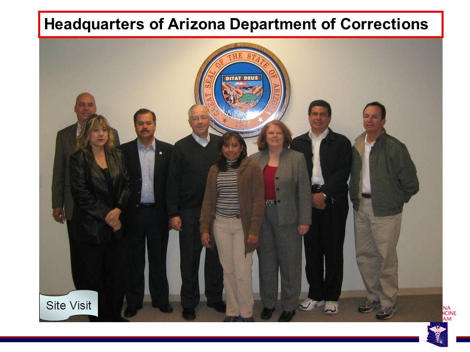 Headquarters of Arizona Department of Corrections Site Visit
