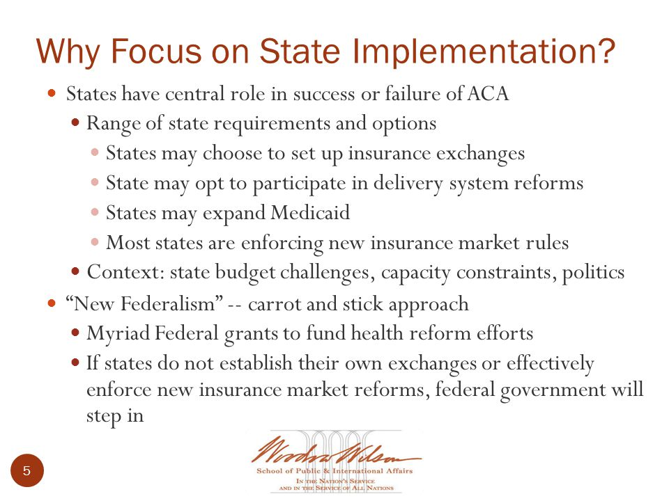 5 Why Focus on State Implementation.