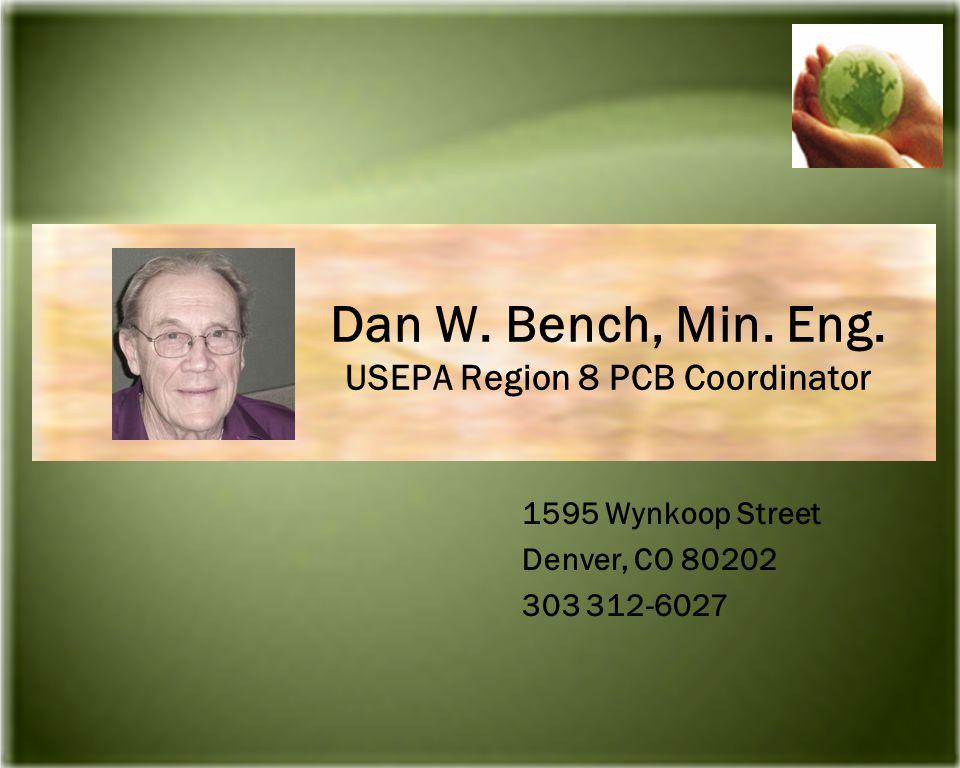 Dan W. Bench, Min. Eng.