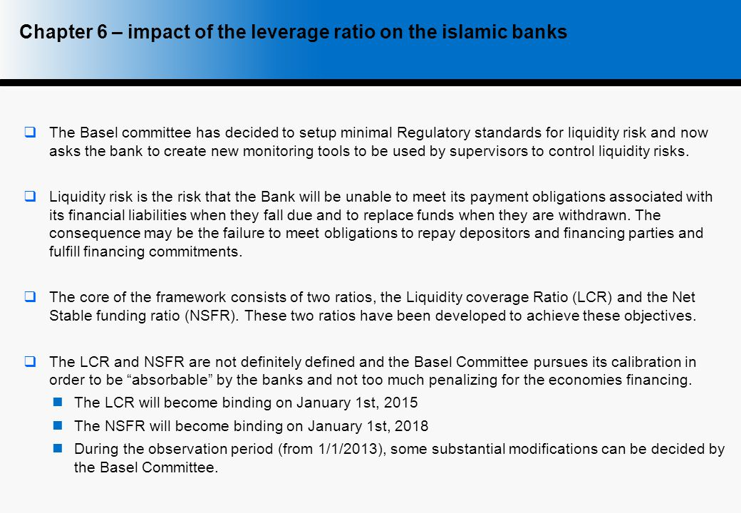  The Basel committee has decided to setup minimal Regulatory standards for liquidity risk and now asks the bank to create new monitoring tools to be used by supervisors to control liquidity risks.