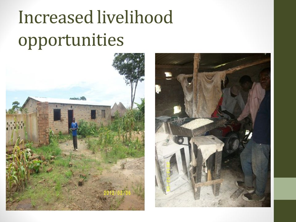 Increased livelihood opportunities