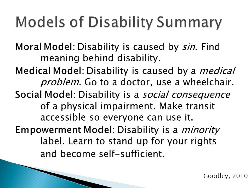 Moral Model: Disability is caused by sin. Find meaning behind disability.