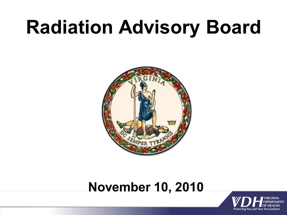Radiation Advisory Board November 10, 2010